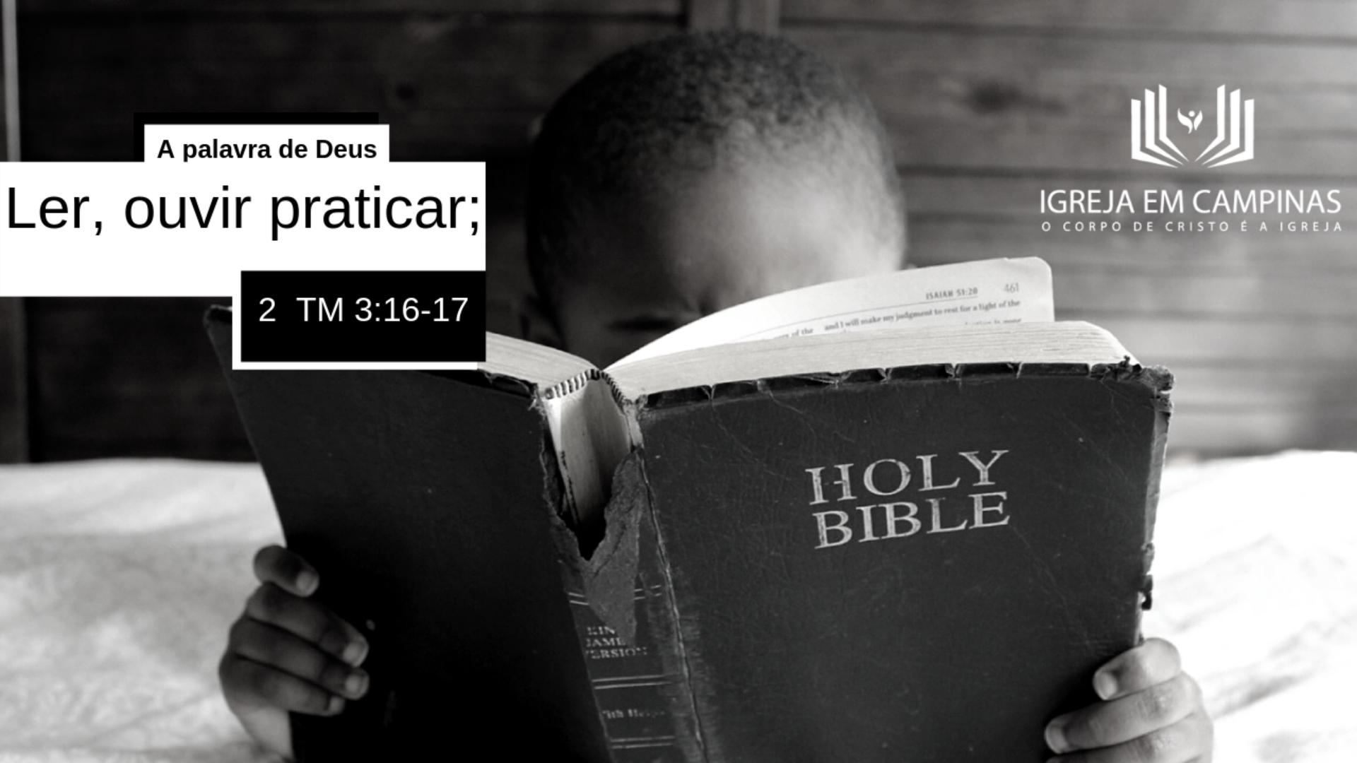 A palavra de Deus – Ler, ouvir e praticar